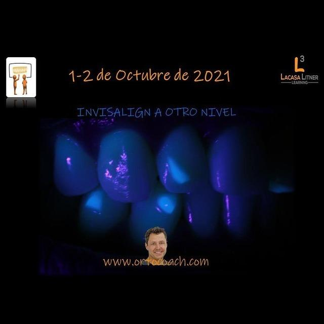 Formación: Curso Invisalign a otro nivel 1 y 2 de Octubre 2021 (III Edición)